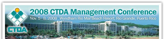 CTDA 2008 Management Conference