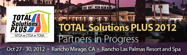 Total Solutions Plus 2012 - Partners in Progress: NTCA, CTDA, TCNA