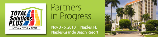Total Solutions Plus - Partners in Progress: NTCA, CTDA, TCNA